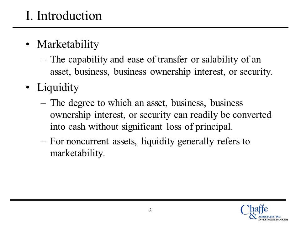 I. Introduction Marketability Liquidity