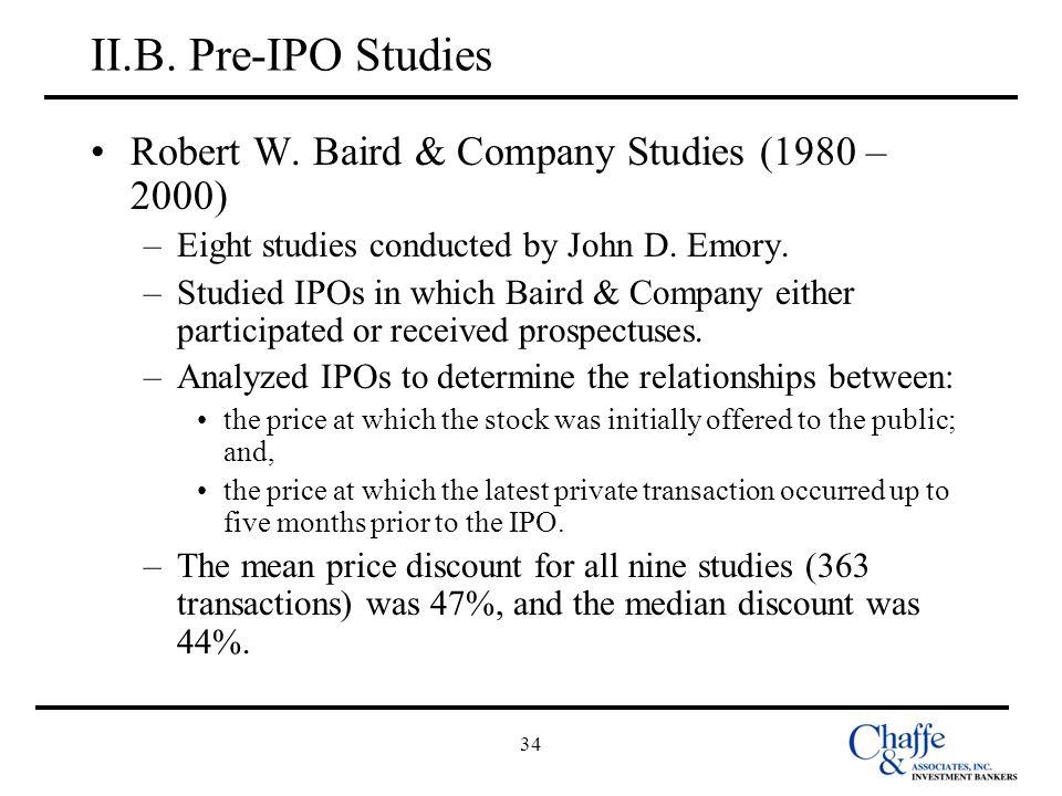II.B. Pre-IPO Studies Robert W. Baird & Company Studies (1980 – 2000)