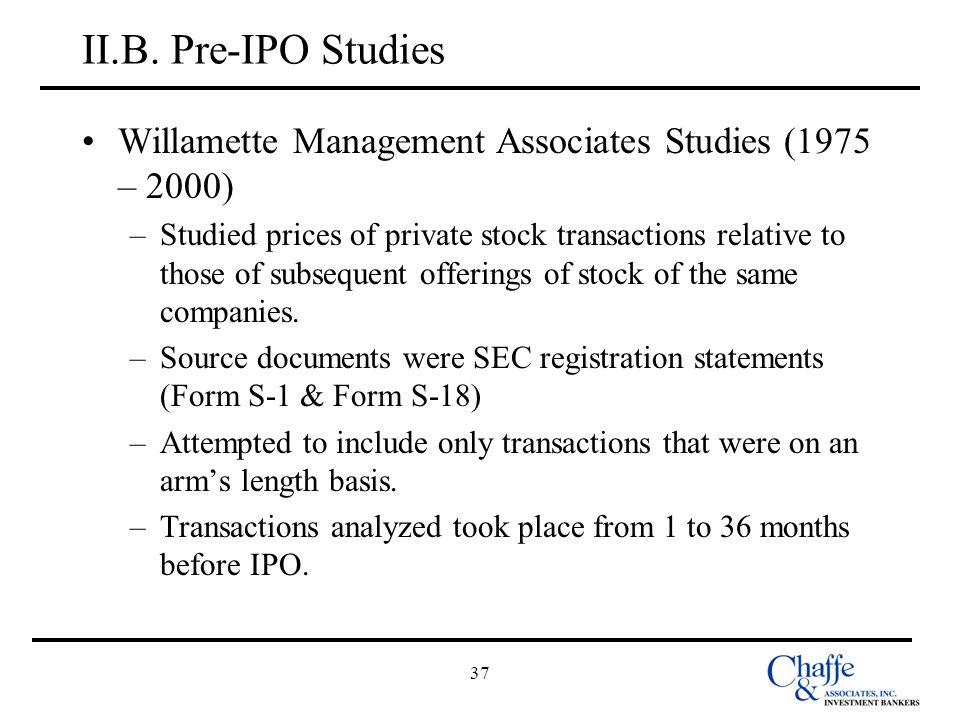 II.B. Pre-IPO Studies Willamette Management Associates Studies (1975 – 2000)