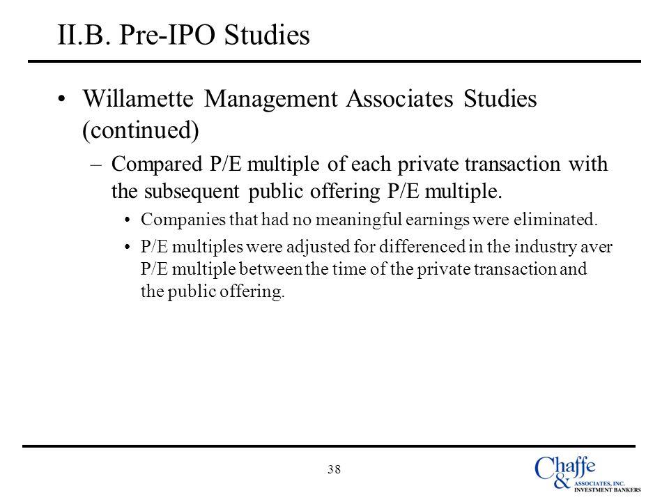 II.B. Pre-IPO Studies Willamette Management Associates Studies (continued)