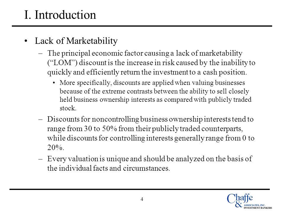 I. Introduction Lack of Marketability