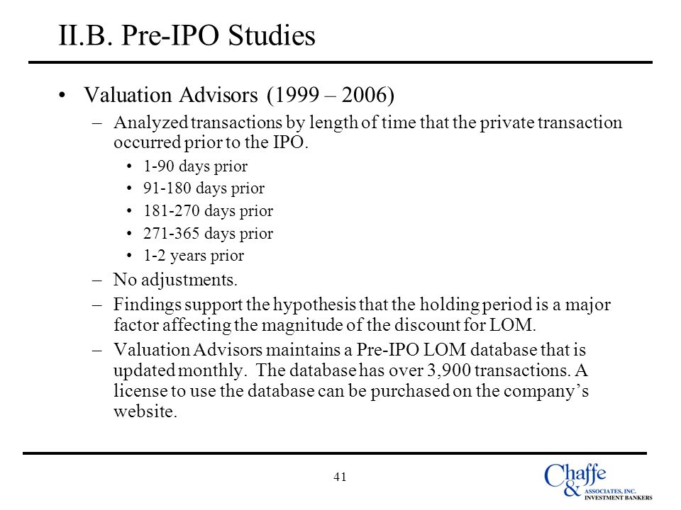II.B. Pre-IPO Studies Valuation Advisors (1999 – 2006)