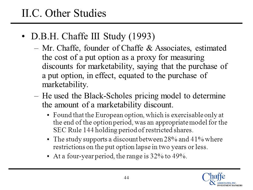 II.C. Other Studies D.B.H. Chaffe III Study (1993)