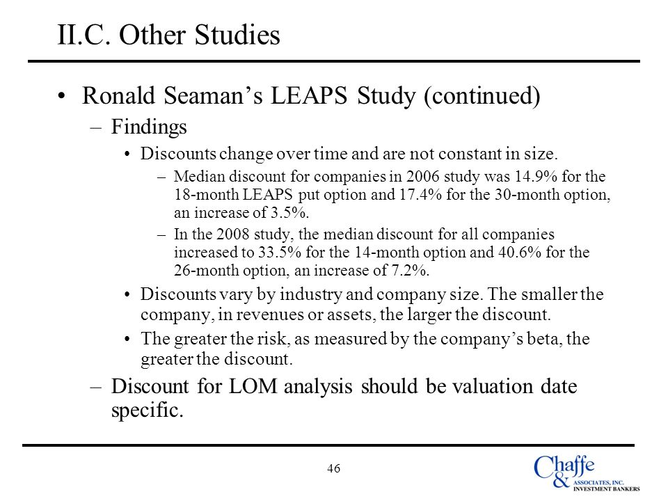 II.C. Other Studies Ronald Seaman's LEAPS Study (continued) Findings