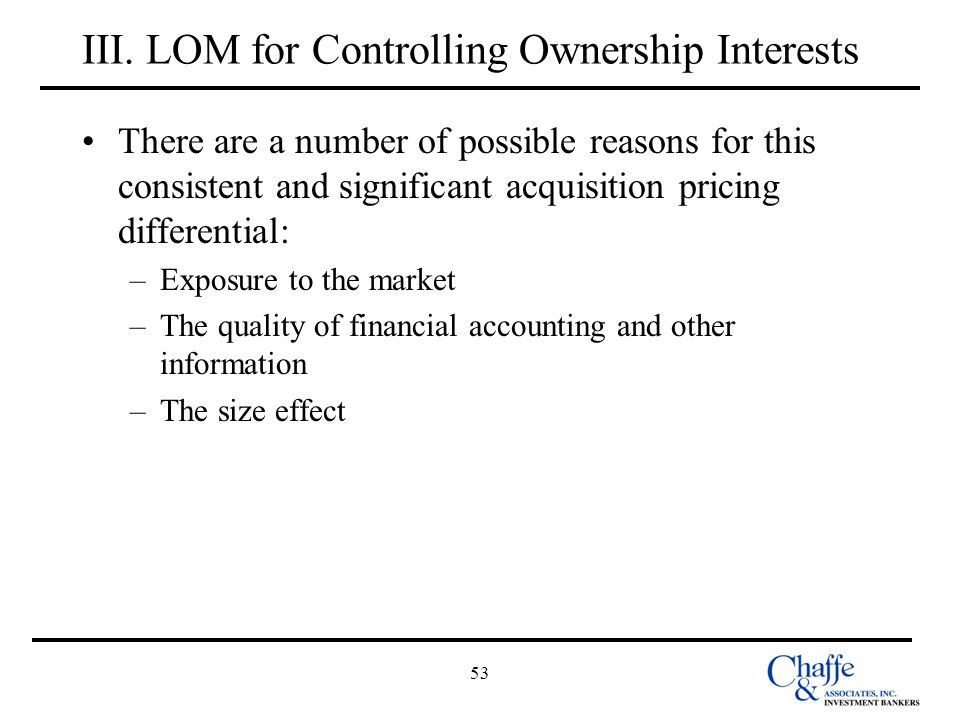 III. LOM for Controlling Ownership Interests