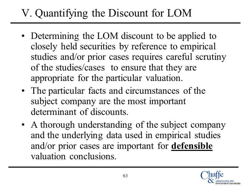 V. Quantifying the Discount for LOM