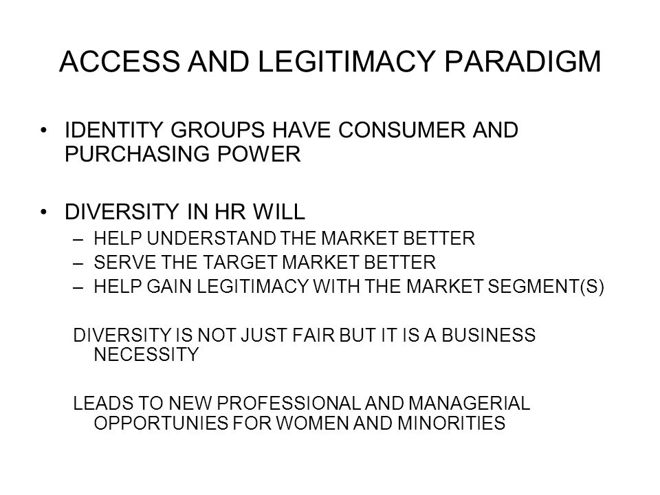 ACCESS AND LEGITIMACY PARADIGM