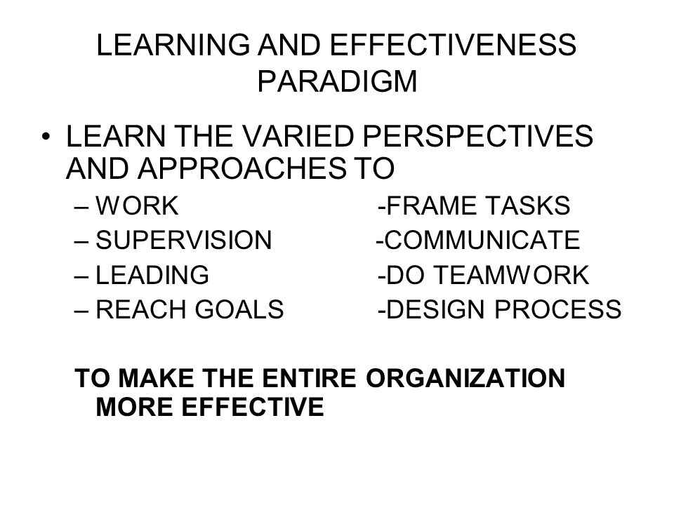 LEARNING AND EFFECTIVENESS PARADIGM