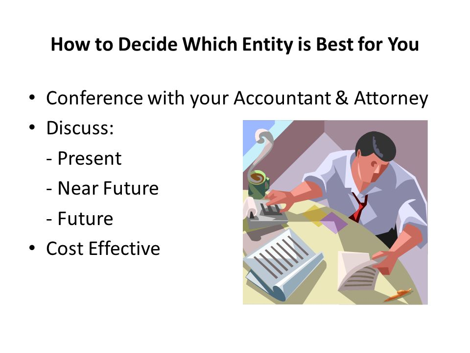 How to Decide Which Entity is Best for You