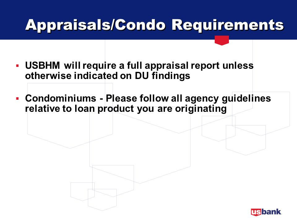 Appraisals/Condo Requirements