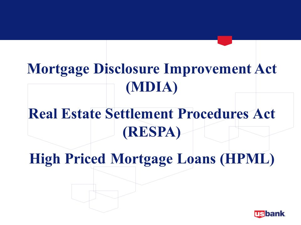 Mortgage Disclosure Improvement Act (MDIA)