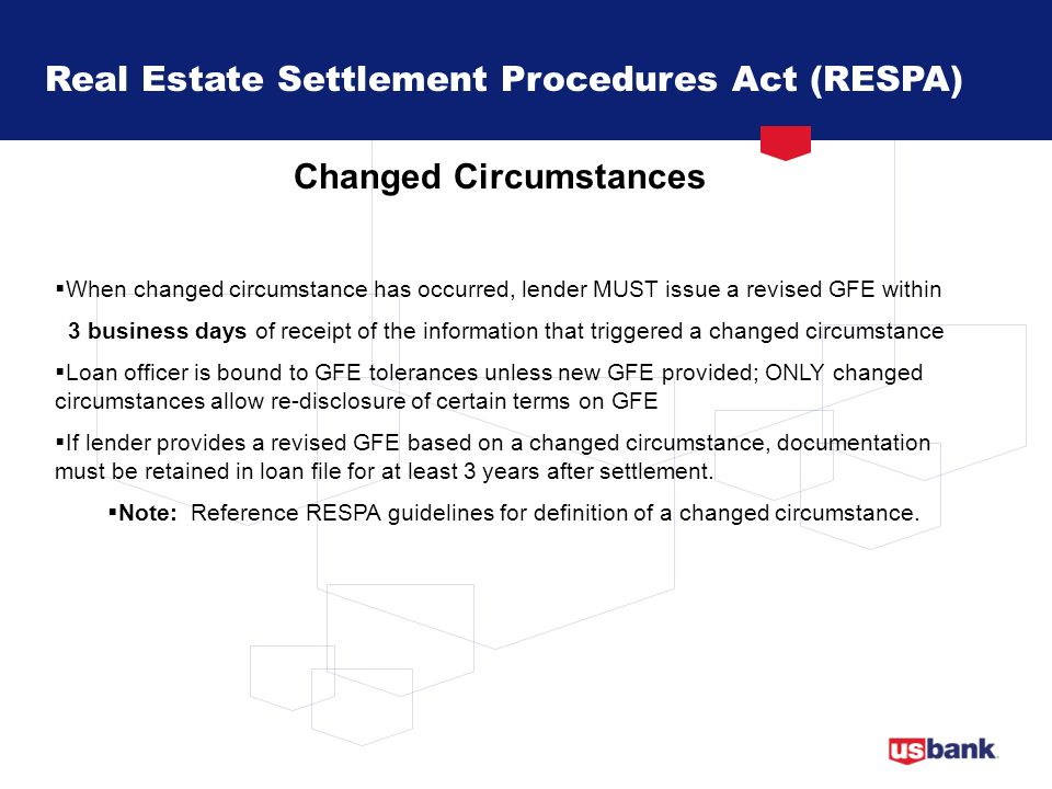 Real Estate Settlement Procedures Act (RESPA) Changed Circumstances