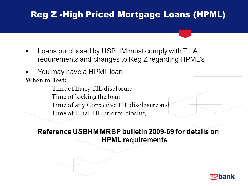 Reg Z -High Priced Mortgage Loans (HPML)