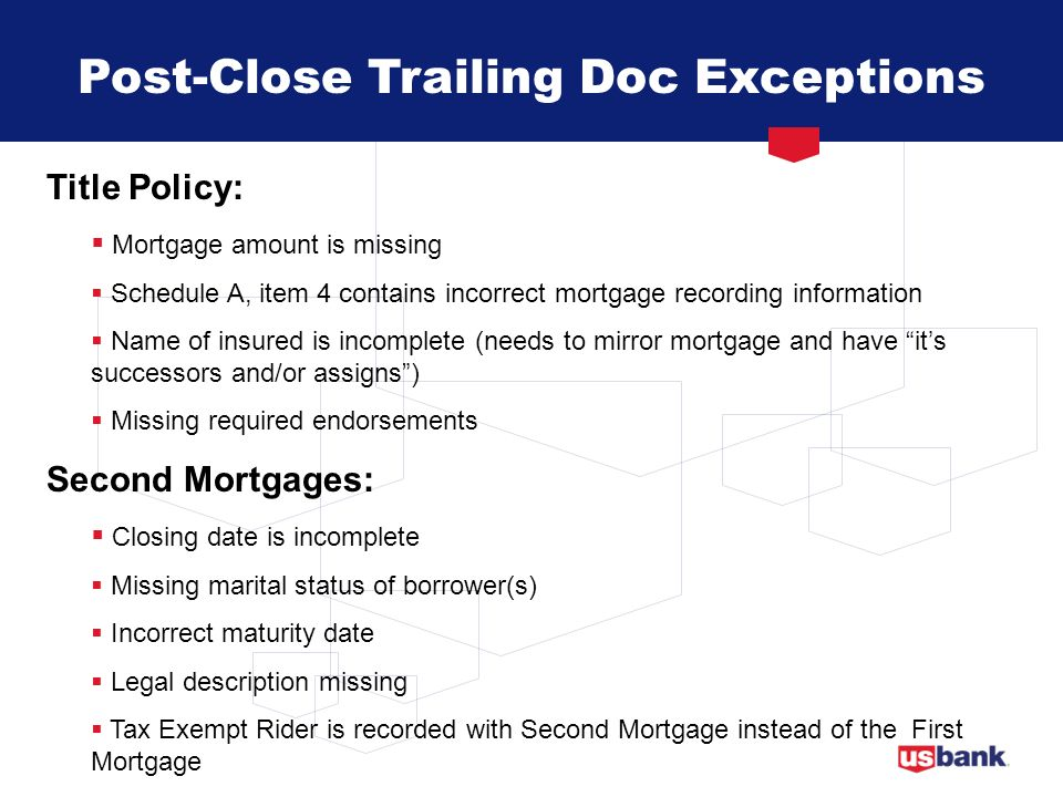 Post-Close Trailing Doc Exceptions