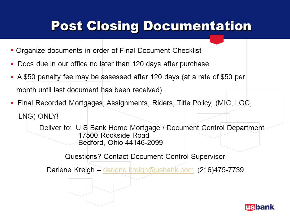 Post Closing Documentation