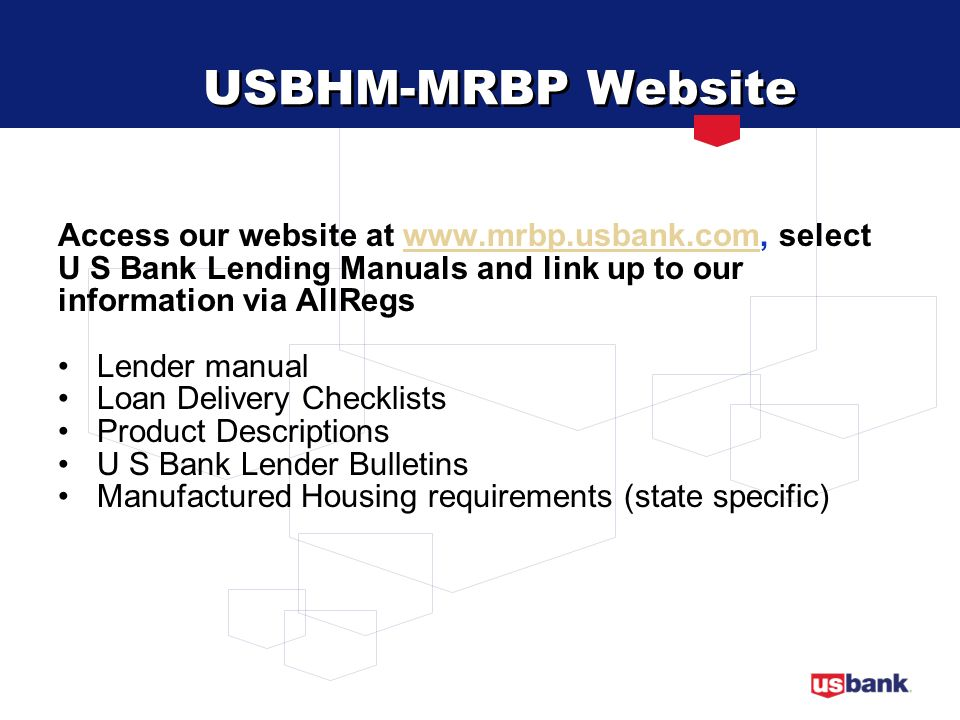 USBHM-MRBP Website Access our website at www.mrbp.usbank.com, select