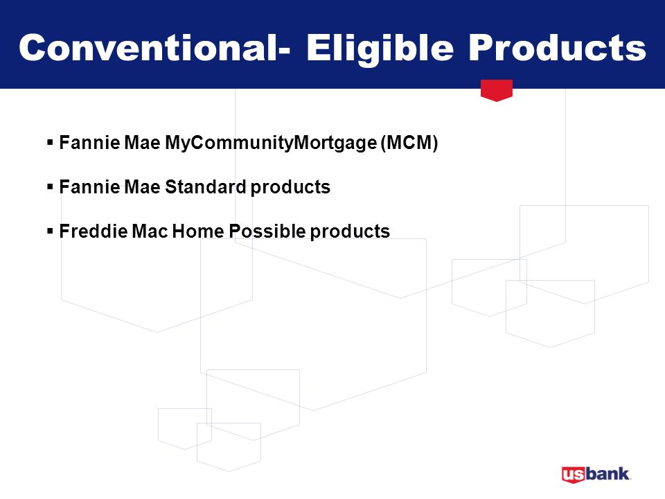Conventional- Eligible Products