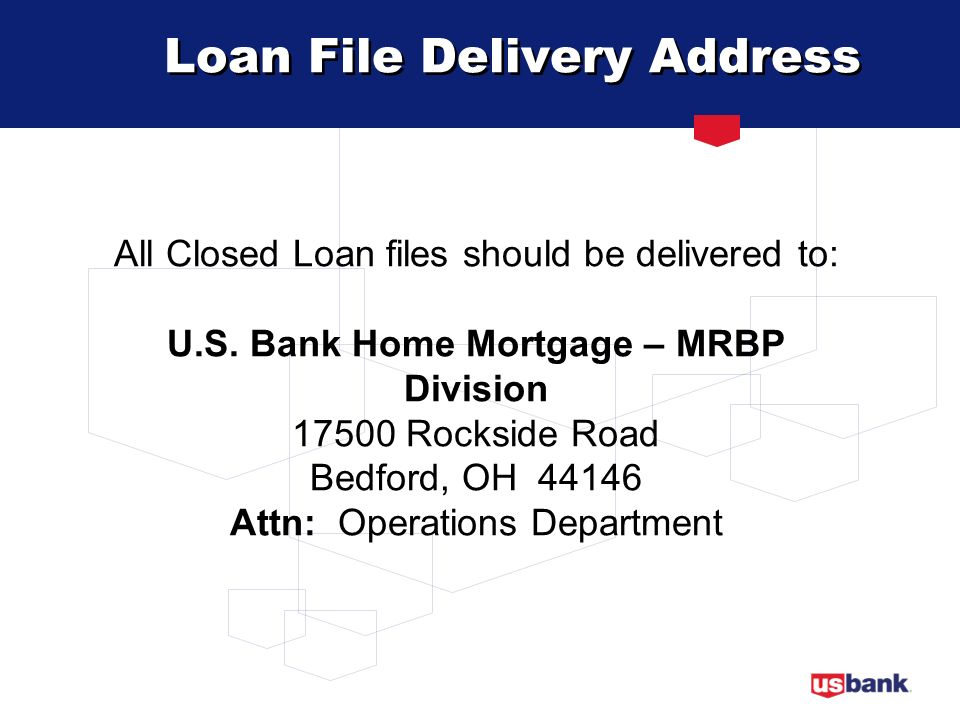 Loan File Delivery Address