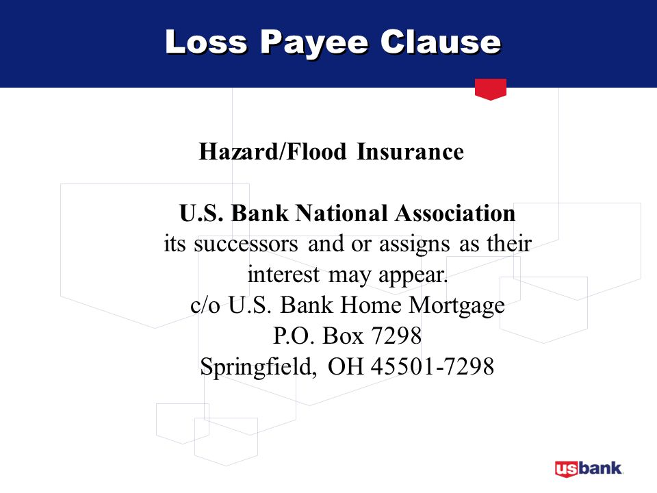 Hazard/Flood Insurance U.S. Bank National Association