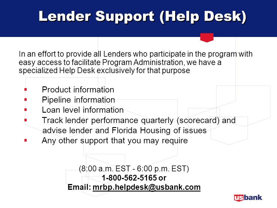 Lender Support (Help Desk)
