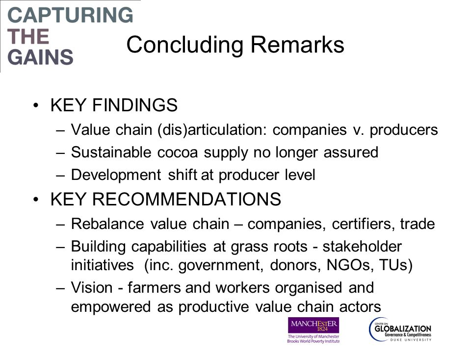 Concluding Remarks KEY FINDINGS KEY RECOMMENDATIONS
