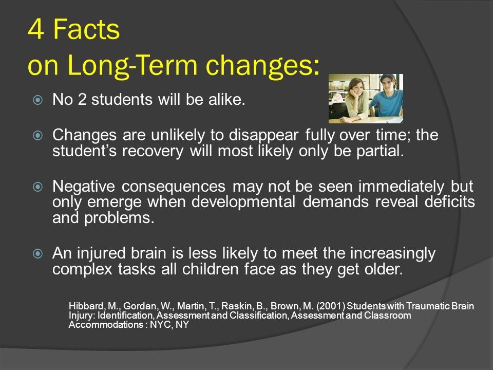 4 Facts on Long-Term changes:
