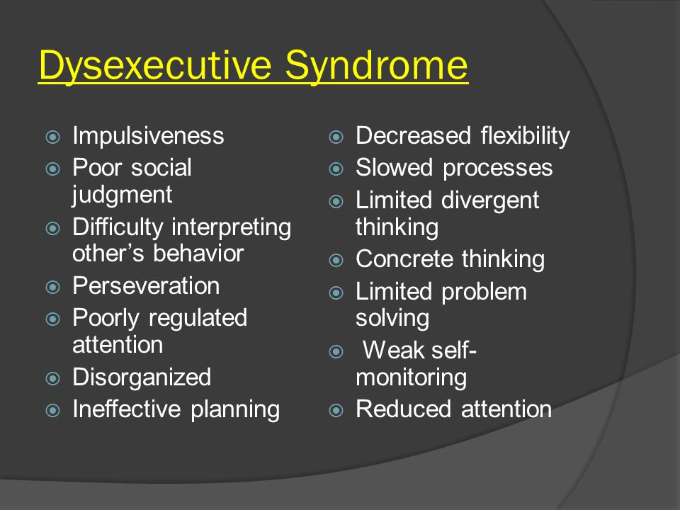 Dysexecutive Syndrome
