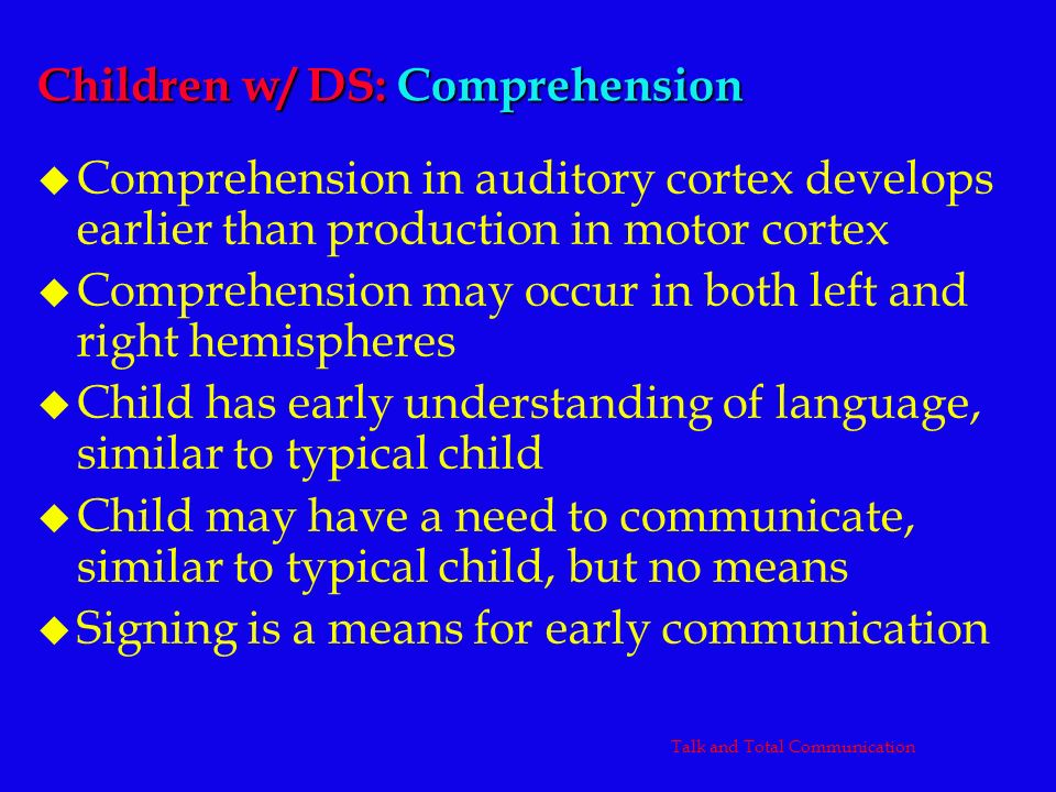 Children w/ DS: Comprehension