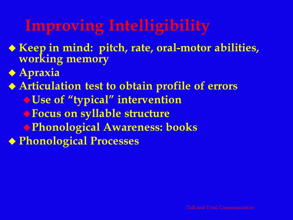 Improving Intelligibility
