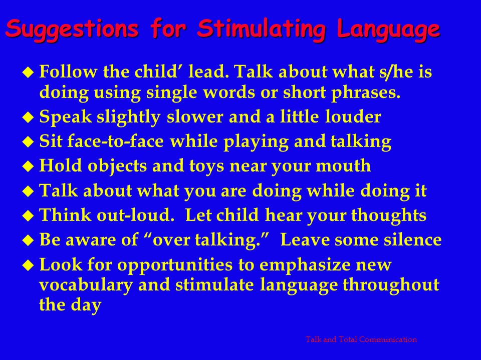 Suggestions for Stimulating Language