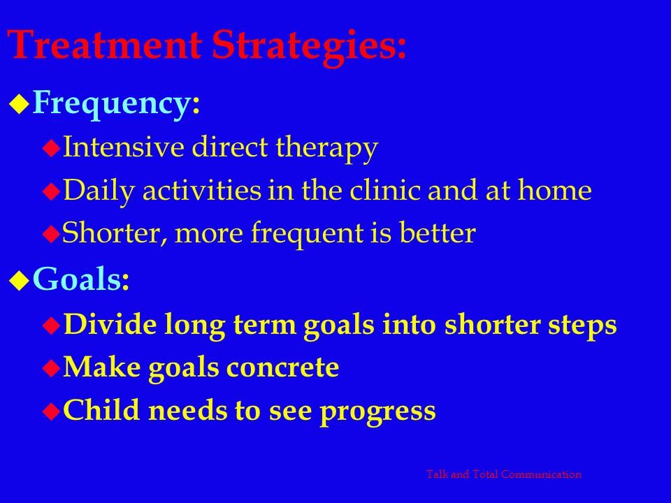 Treatment Strategies: