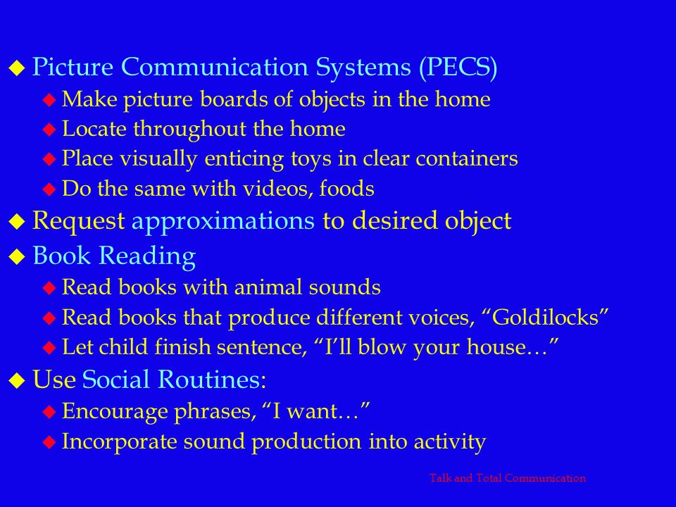 Talk and Total Communication