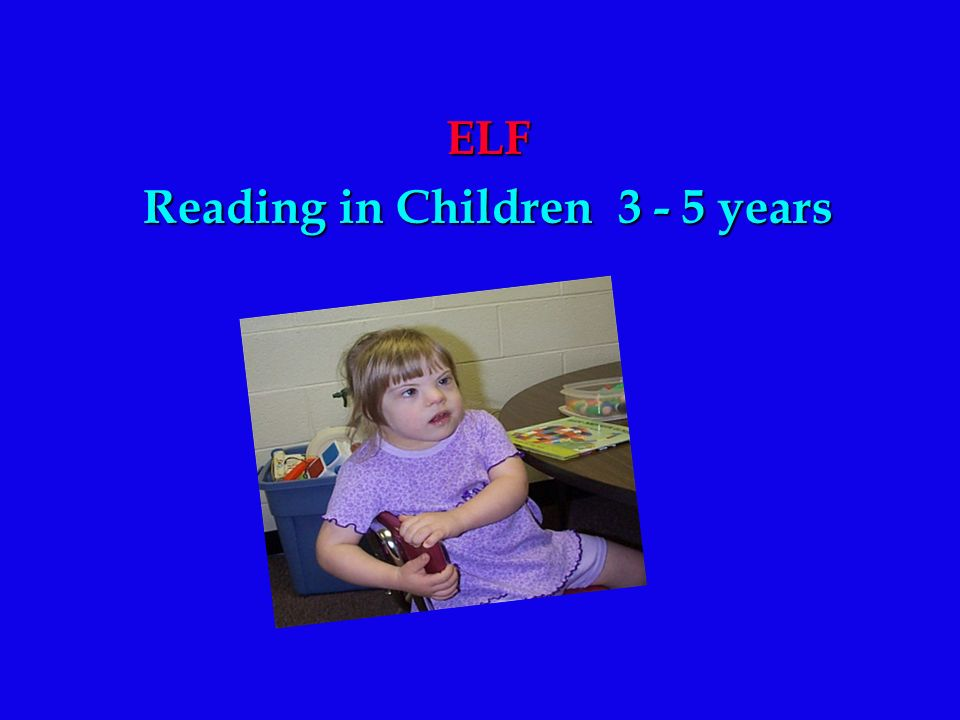 Reading in Children 3 - 5 years