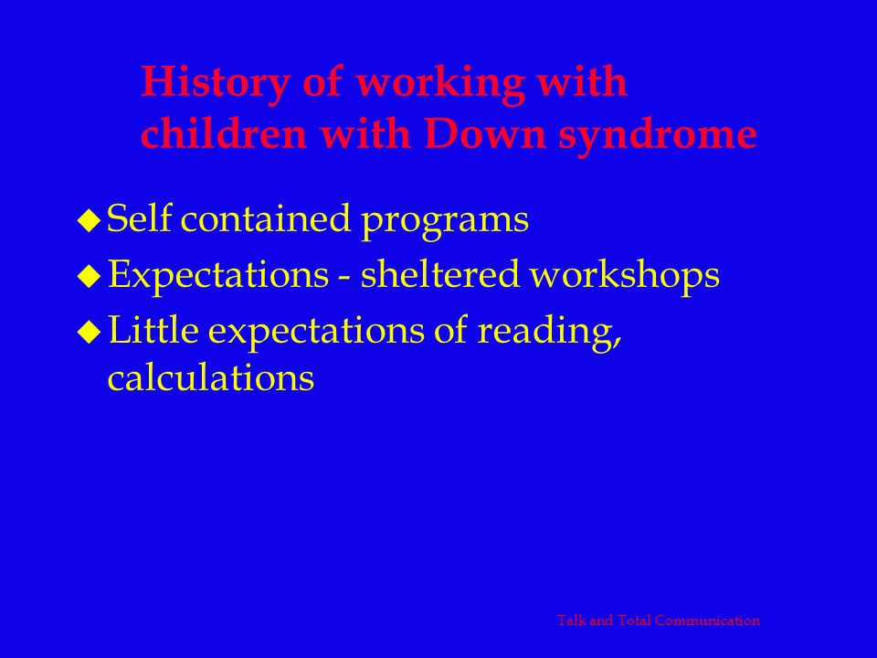 History of working with children with Down syndrome