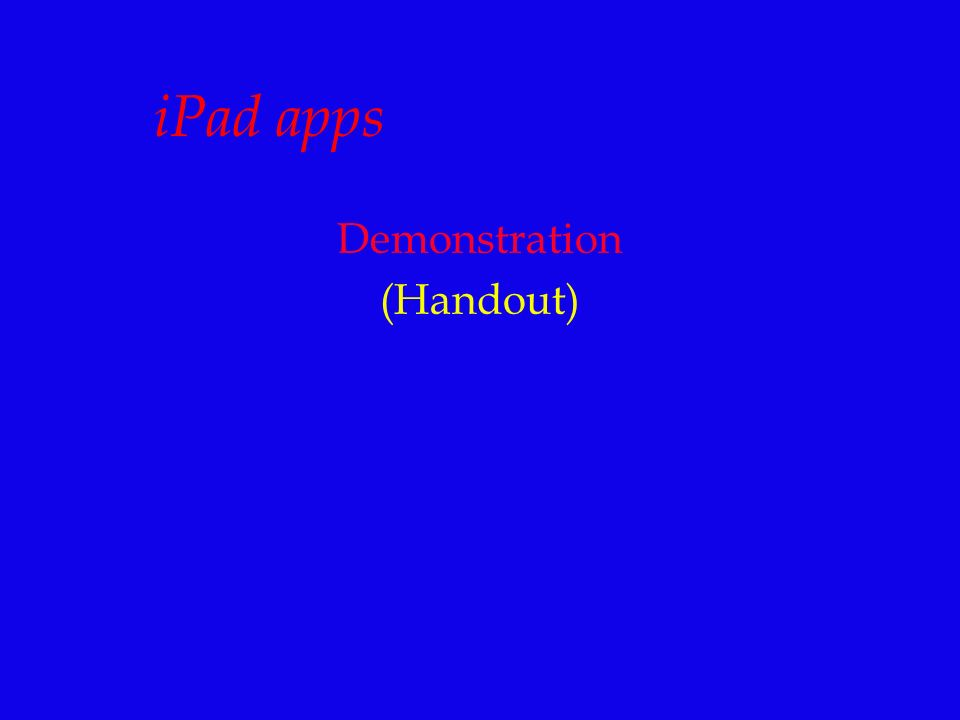 iPad apps Demonstration (Handout)