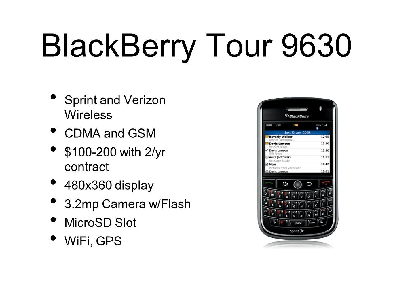 BlackBerry Tour 9630 Sprint and Verizon Wireless CDMA and GSM