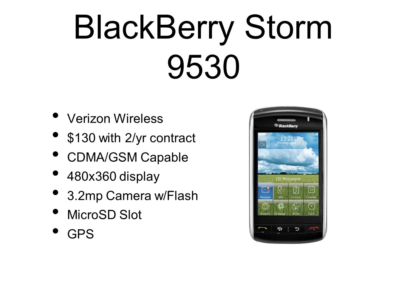 BlackBerry Storm 9530 Verizon Wireless $130 with 2/yr contract