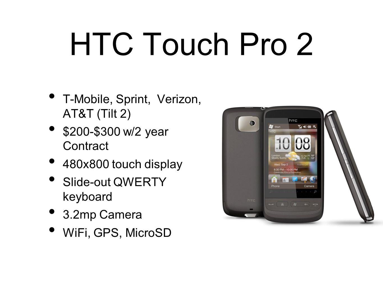 HTC Touch Pro 2 T-Mobile, Sprint, Verizon, AT&T (Tilt 2)