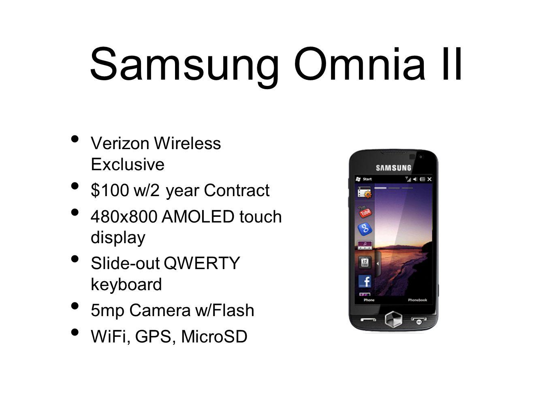 Samsung Omnia II Verizon Wireless Exclusive $100 w/2 year Contract
