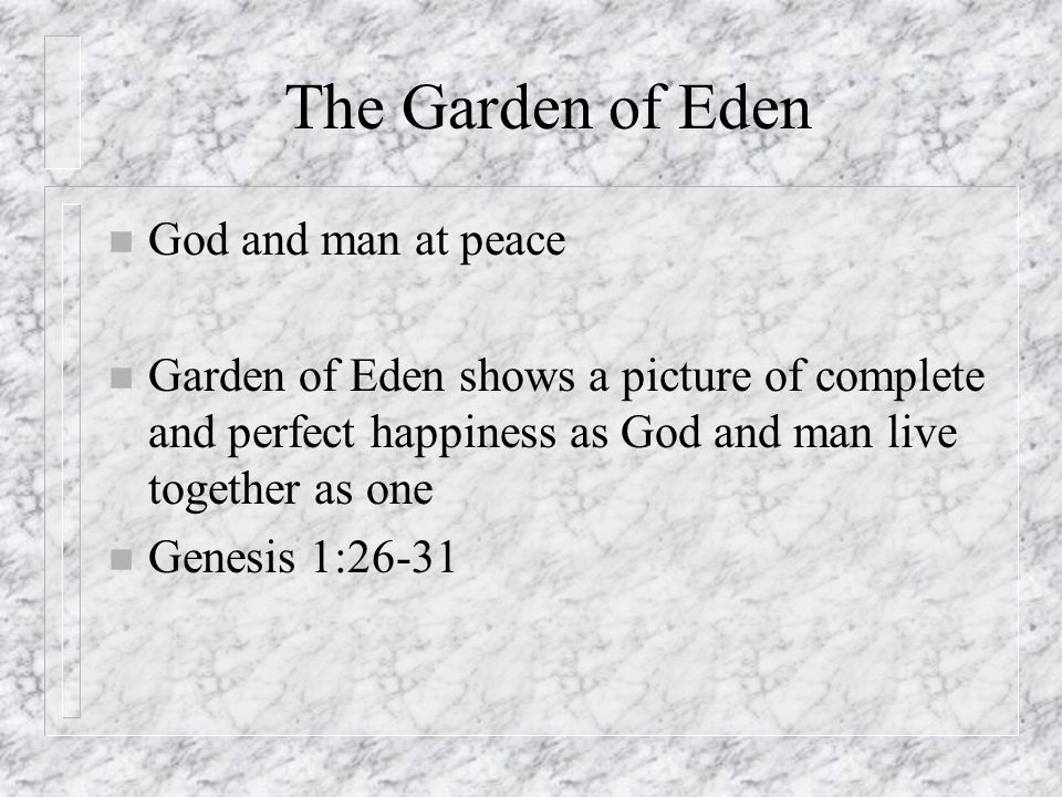 The Garden of Eden God and man at peace