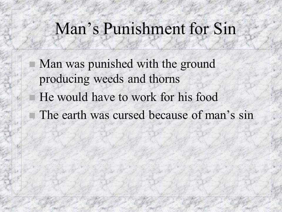 Man's Punishment for Sin