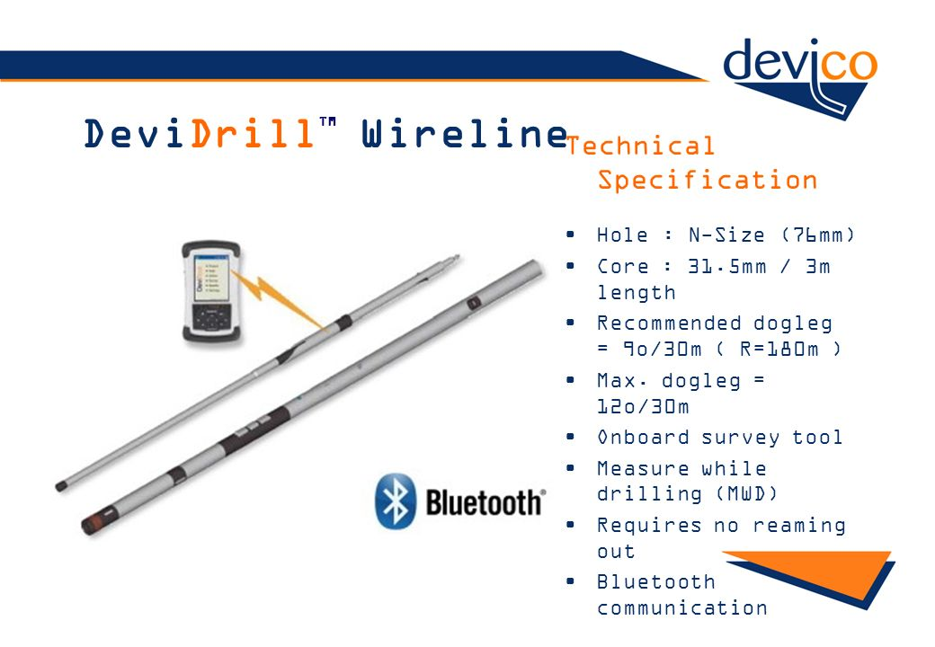 DeviDrillTM Wireline Technical Specification Hole : N-Size (76mm)