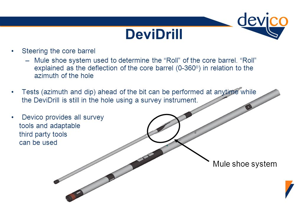 DeviDrill Mule shoe system Steering the core barrel