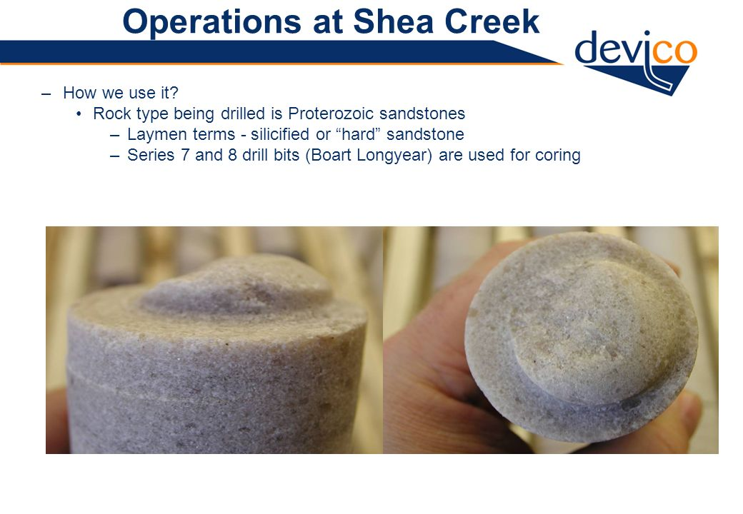 Operations at Shea Creek