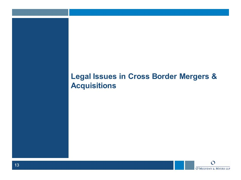 Legal Issues in Cross Border Mergers & Acquisitions