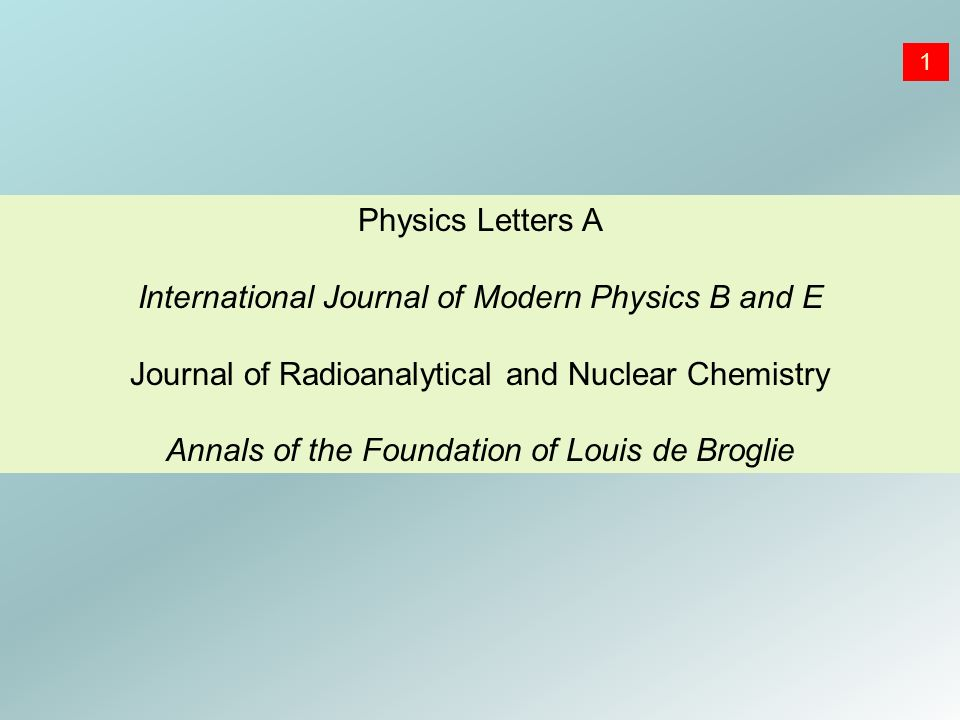 International Journal of Modern Physics B and E