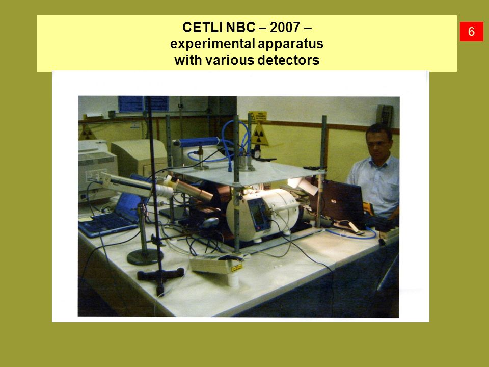 CETLI NBC – 2007 – experimental apparatus with various detectors