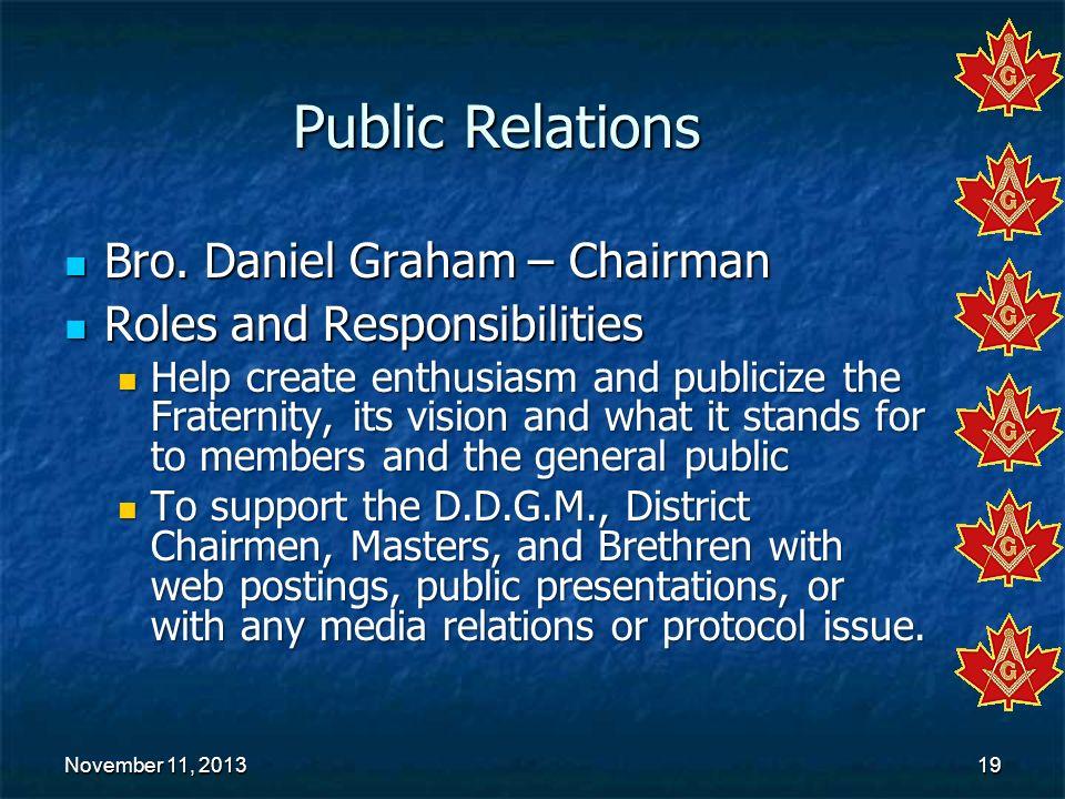 Public Relations Bro. Daniel Graham – Chairman