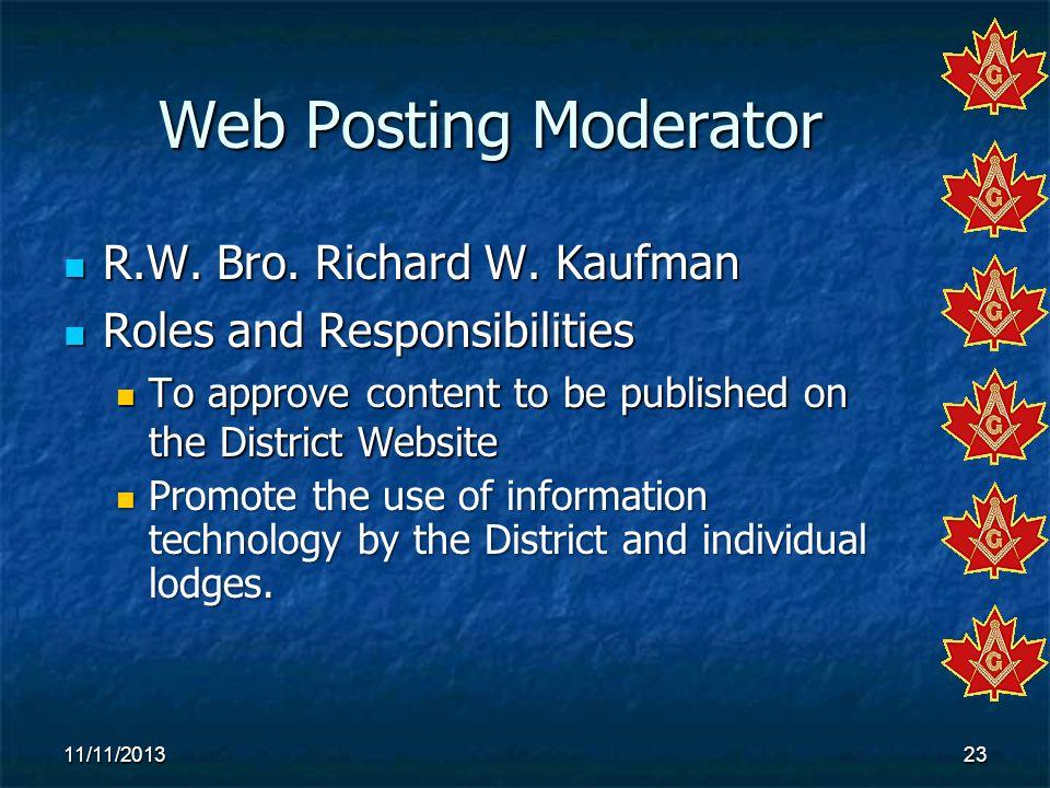 Web Posting Moderator R.W. Bro. Richard W. Kaufman