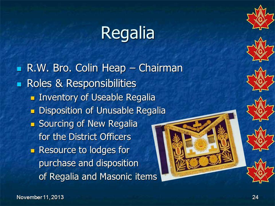 Regalia R.W. Bro. Colin Heap – Chairman Roles & Responsibilities